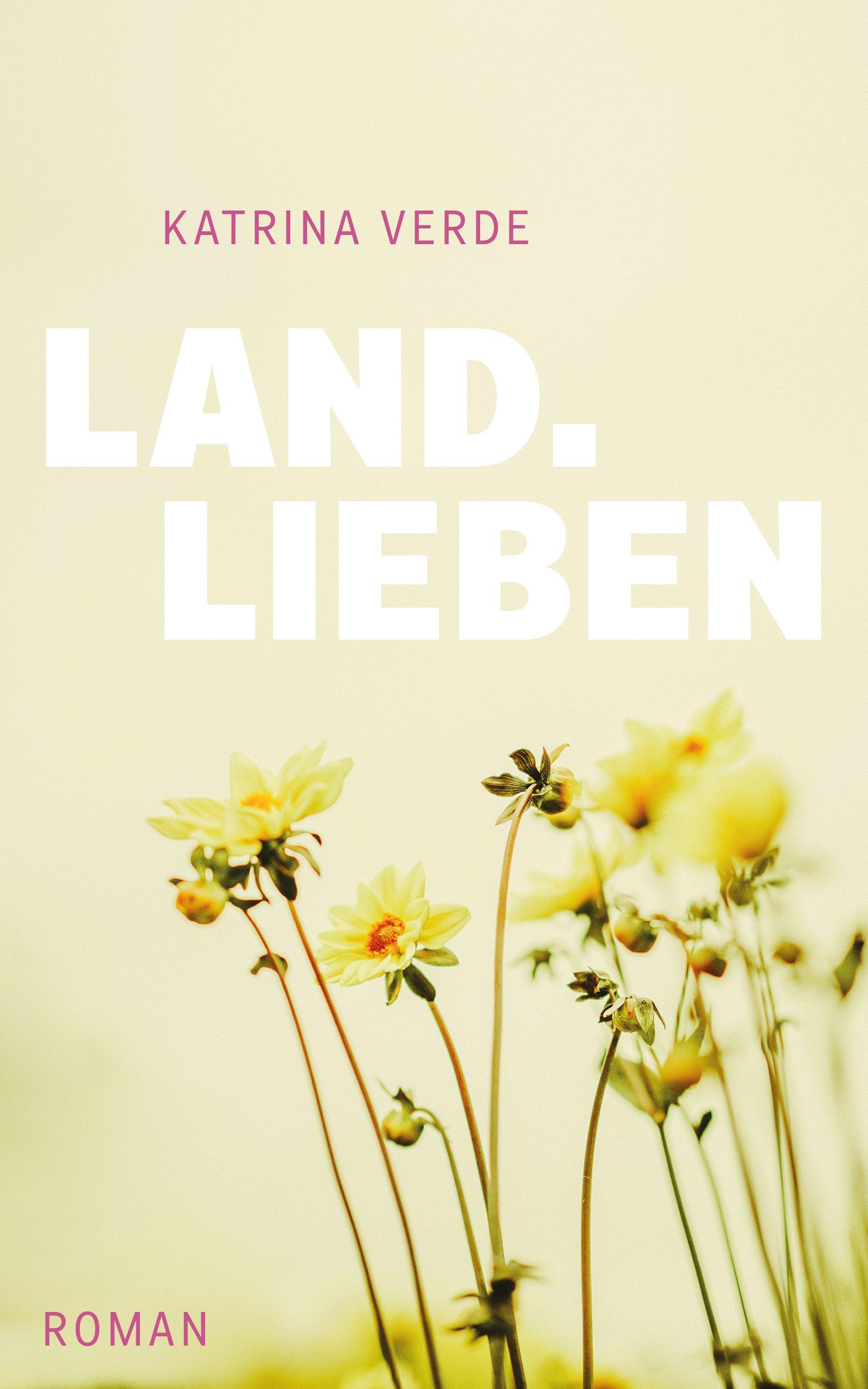 Landlieben Buchcover von Katrina Verde